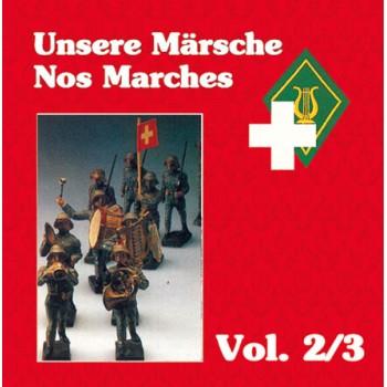 Unsere Märsche / Nos Marches Vol. 2/3_1558