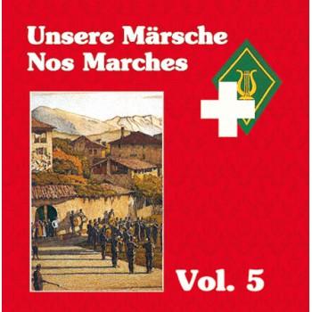 Unsere Märsche / Nos Marches Vol. 5_1562