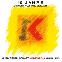 10 Jahre Dirigent Wolfgang Lisibach_1631