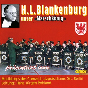 Unser Marschkönig  Werke von H.L. Blankenbu_1672