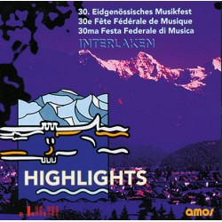 HIGHLIGHTS  30. Eidg. Musikfest Interlaken_1709