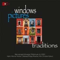 windows - pictures - traditions Schweizer Militärmusik RS 16-1/2013