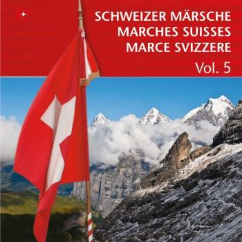 Schweizer Märsche - Marches Suisses (Vol. 5)_4185