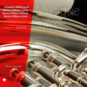 Musique Suisse Vol. 4 - Brass Passion_4356