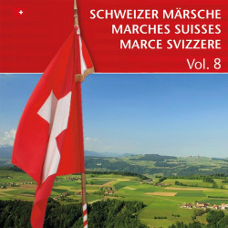 Schweizer Märsche - Marches Suisses (Vol. 8)_4378