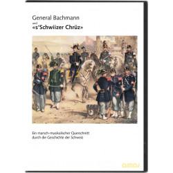 General Bachmann und «s'Schwiizer Chrüz»_4380
